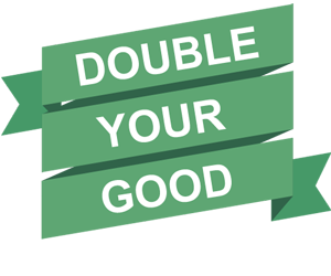 double your good